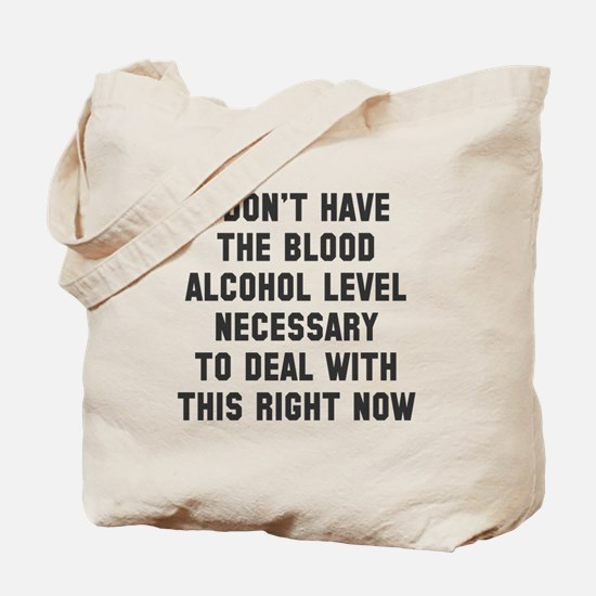Blood alcohol level Tote Bag