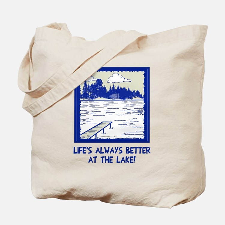 Life is always better at the lake Tote Bag