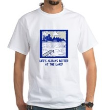 Life is always better at the lake Shirt