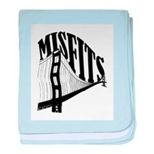 Misfits...The Freaks. You and me. baby blanket