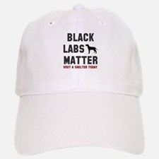 Black Labs Matter Baseball Baseball Cap