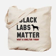 Black Labs Matter Tote Bag