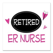 "Retired ER Nurse Square Car Magnet 3"" x 3"""