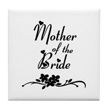 Mother of the Bride Tile Coaster