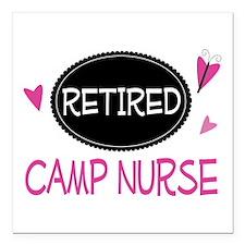 "Retired Camp Nurse Square Car Magnet 3"" x 3"""