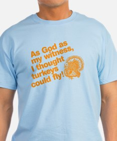 As God As My Witness... T-Shirt
