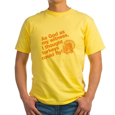 As God As My Witness... Yellow T-Shirt