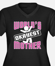 WORLD'S OKAYEST MOTHER Plus Size T-Shirt