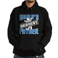 WORLD'S OKAYEST FATHER Hoodie