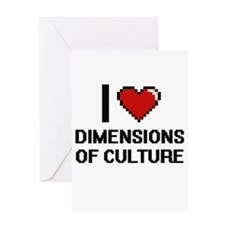 I Love Dimensions Of Culture Greeting Cards