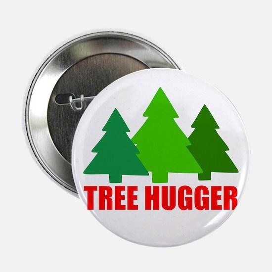 "TREE HUGGER 2.25"" Button"
