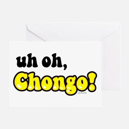 uh oh, Chongo! Greeting Card