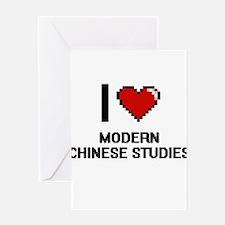 I Love Modern Chinese Studies Greeting Cards