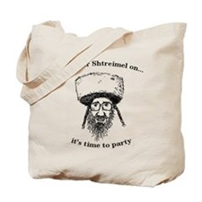 Shtreimel : Party Time! Tote Bag