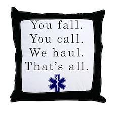You Fall... Throw Pillow