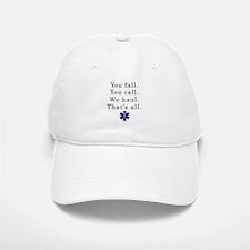 You Fall... Baseball Baseball Cap