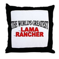"""The World's Greatest Lama Rancher"" Throw Pillow"