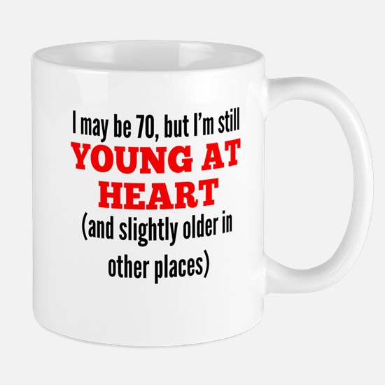 70 Years Old Young At Heart Mugs