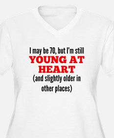 70 Years Old Young At Heart Plus Size T-Shirt