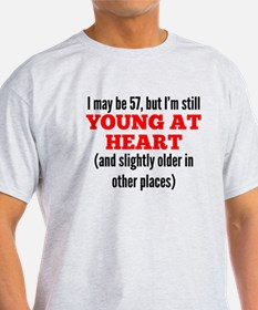 57 Years Old Young At Heart T-Shirt