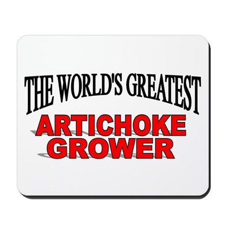 """The World's Greatest Artichoke Grower"" Mousepad"