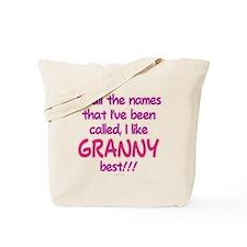 I LIKE BEING CALLED GRANNY! Tote Bag