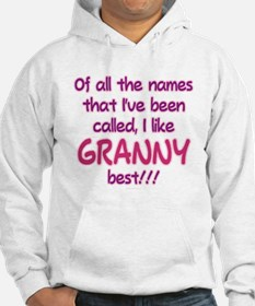 I LIKE BEING CALLED GRANNY! Hoodie
