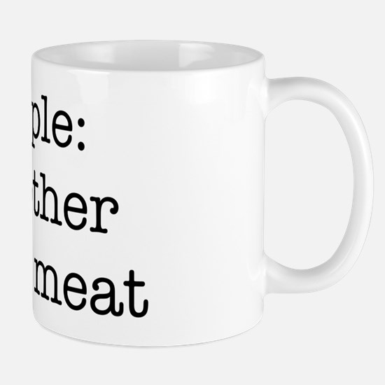 People, the other white meat Mug