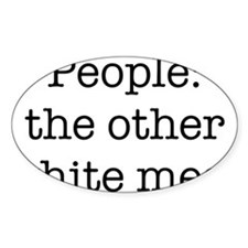 People, the other white meat Decal