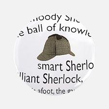 Soft Sherlock Song Button