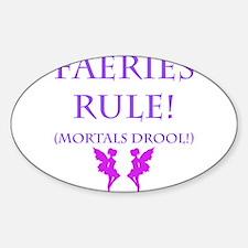 Faeries Rule Decal