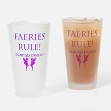 Faeries Rule Drinking Glass