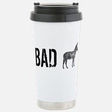 Unique Bad ass Travel Mug