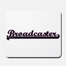Broadcaster Classic Job Design Mousepad