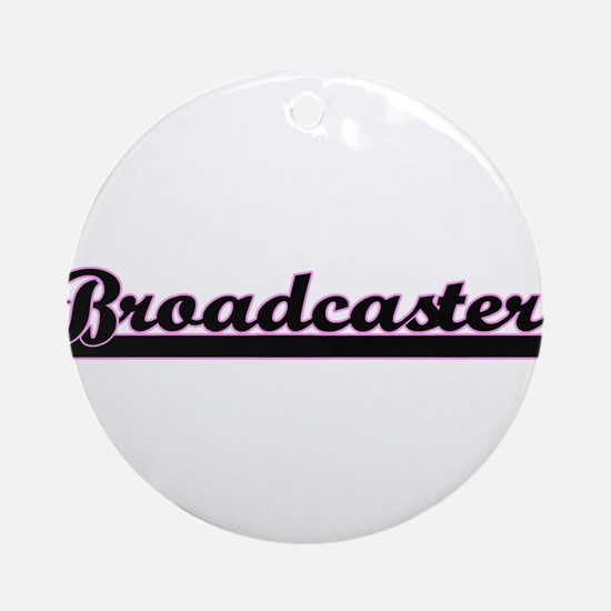 Broadcaster Classic Job Design Ornament (Round)
