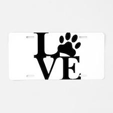 Pet Love and Pride (basic) Aluminum License Plate