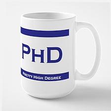 PhD Degree Large Mug