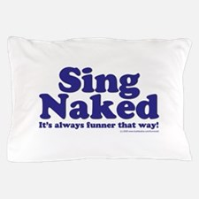 Sing copy.jpg Pillow Case
