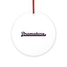 Dramaturg Classic Job Design Ornament (Round)