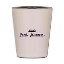 Fast Food Manager Classic Job Design Shot Glass