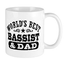 World's Best Bassist and Dad Small Mug