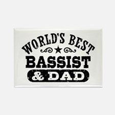 World's Best Bassist and Dad Rectangle Magnet