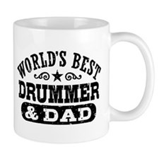 World's Best Drummer and Dad Small Mug