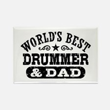 World's Best Drummer and Dad Rectangle Magnet