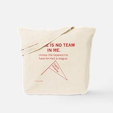 No Team in Me Tote Bag