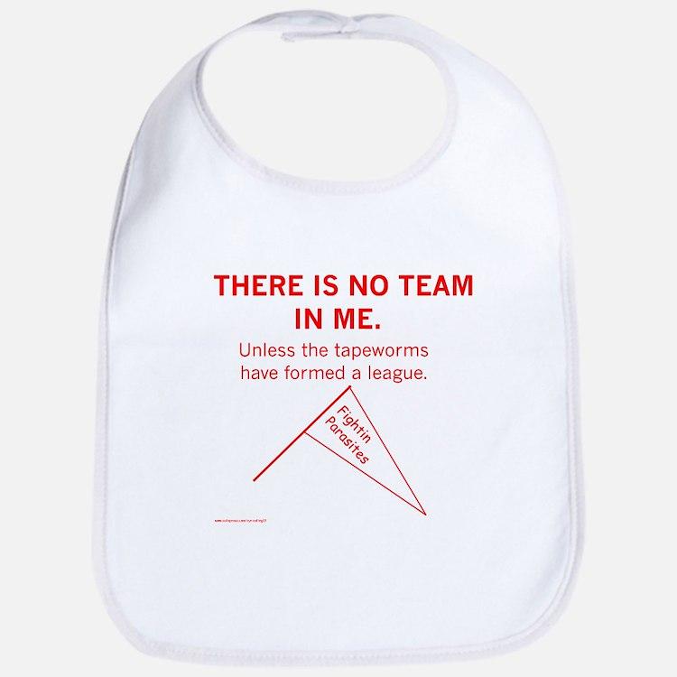 No Team in Me Bib