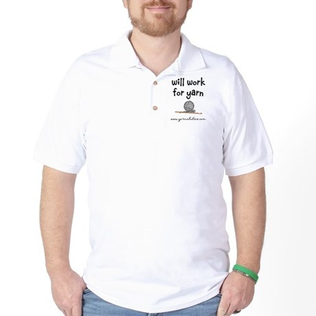 Will Work For Yarn Golf Shirt