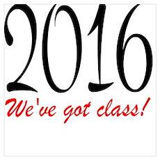 We've got Class: (2016) Poster