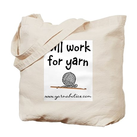 Will Work For Yarn Tote Bag