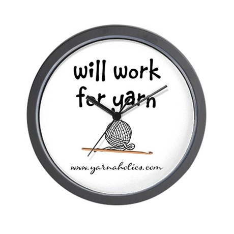 Will Work For Yarn Wall Clock